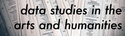 Data Studies in the Arts and Humanities