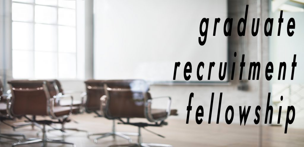 Graduate Recruitment Fellowship